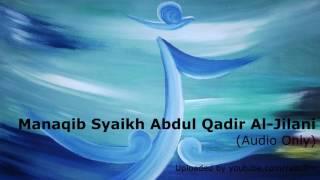 Manaqib Syaikh Abdul Qadir Al-Jilani