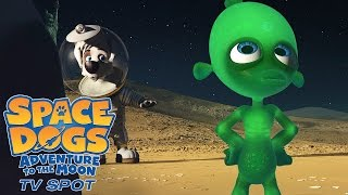 Nonton Space Dogs  Adventure To The Moon   Tv Spot  1 Film Subtitle Indonesia Streaming Movie Download