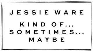 Listen: Jessie Ware – Kind Of…Sometimes…Maybe (countdown single)