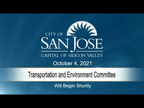 OCT 4, 2021 | Transportation & Environment Committee