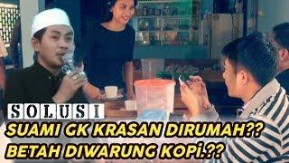 Video Suami Gk Krasan Dirumah, Betah Di Warung Kopi ?? Solusi Jitu KH Anwar Zahid Lucu Ngakak Full MP3, 3GP, MP4, WEBM, AVI, FLV November 2018