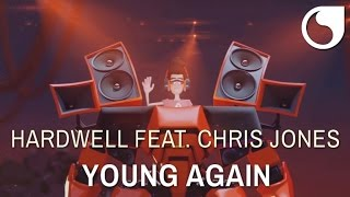 Hardwell  Ft. Chris Jones - Young Again (OFFICIAL VIDEO HD)