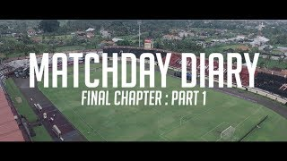 Video [MATCHDAY DIARY] FINAL CHAPTER : Part 1 - BUFC vs Persegres GU | Behind The Pitch (Chapter 80) MP3, 3GP, MP4, WEBM, AVI, FLV November 2017