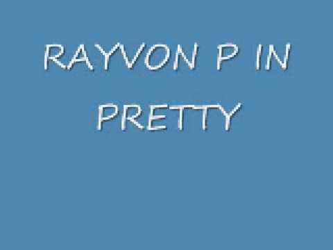 rayvon - SONG BY RAYVON I TAKE NO CREDIT.