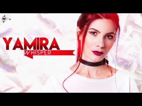 Yamira - Whisper ( Animated Lyric )