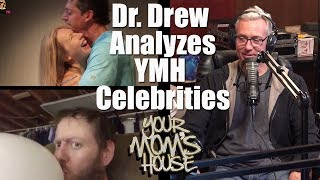 Dr. Drew Analyzes YMH Celebrities - YMH Highlight