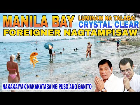 MANILA BAY TUBIG LUMINAW NA| CRYSTAL CLEAR| FOREIGNER NAGTAMPISAW| MANILA UPDATE