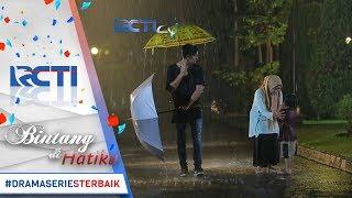 Video BINTANG DI HATIKU - Teganya Jaka Sengaja Membuat Bagus Hujan hujanan [4 Agustus 2017] MP3, 3GP, MP4, WEBM, AVI, FLV Desember 2017