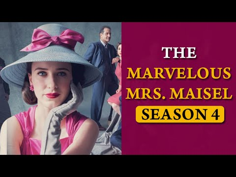 Marvelous Mrs Maisel Season 4: Check Out The Cast, Plot, Trailer And Season 4 - US News Box Official