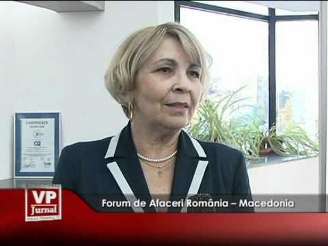 Forum de Afaceri România – Macedonia