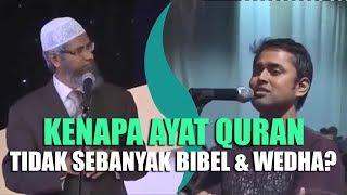 Video Kenapa Ayat Quran Tidak Sebanyak Bibel Atau Wedha? | Dr  Zakir Naik MP3, 3GP, MP4, WEBM, AVI, FLV Februari 2019
