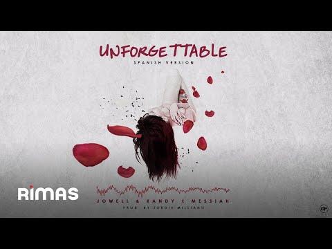 Unforgettable (Spanish Version) - Jowell Y Randy X Messiah