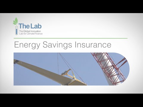 Energy Savings Insurance - The Global Innovation Lab for Climate Finance