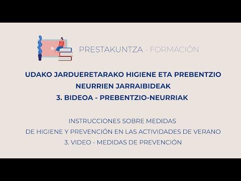 UDAKO JARDUERETARAKO HIGIENE ETA PREBENTZIO JARRAIBIDEAK - 3. Prebentzio neurriak