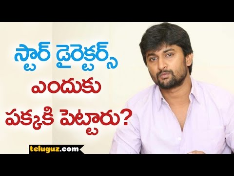 Secret Behind Hero Nani not working with Star Directors !