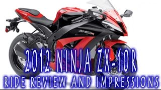 9. 2012 Kawasaki ZX-10R Ride Review and Impressions