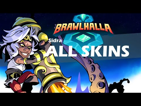 Brawlhalla Sidra ALL SKINS Showcase