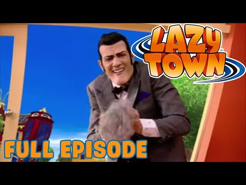 Lazy Town | School Scam | Full Episode