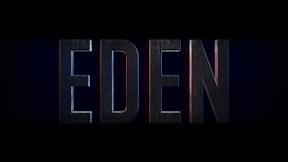 EDEN - 2015 (Official Teaser)