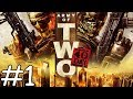 Army Of Two: The 40th Day Co op 01