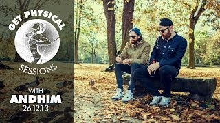 Andhim - Live @ Get Physical Sessions Episode 4 2013