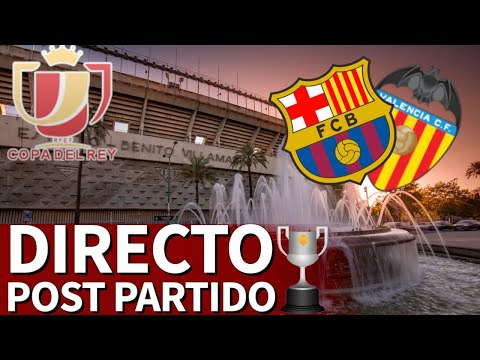 BARCELONA 1 - VALENCIA 2 | EN DIRECTO Post Partido Final Copa Del Rey | Diario AS