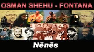 Osman Shehu - Fontana - Nenes