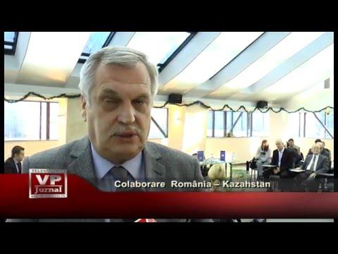 Colaborare Romania – Kazahstan
