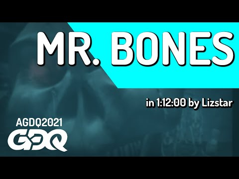 Mr. Bones by Lizstar in 1:12:00 - Awesome Games Done Quick 2021 Online