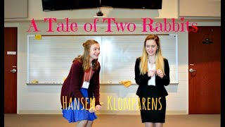 Nonton A Tale of Two Rabbits - Split Duo Interpretation - Hansen-Klomparens - NITOC 2017 - Pattern C Film Subtitle Indonesia Streaming Movie Download