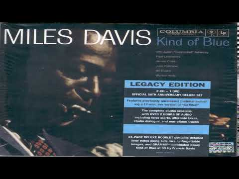 Miles Davis - Kind Of Blue [Legacy Edition][Full Album HQ]