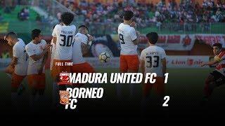 Video [Pekan 23] Cuplikan Pertandingan Madura United FC vs Borneo FC, 22 September 2018 MP3, 3GP, MP4, WEBM, AVI, FLV September 2018