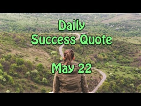 Leadership quotes - Daily Success Quote May 22  Motivational Quotes for Success in Life