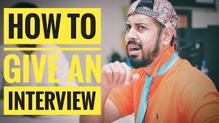 How to give an interview | Bekaar Films | Funny