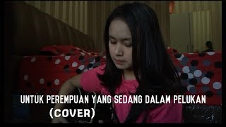 Video Untuk perempuan yang sedang dalam pelukan - payung teduh (Chintya Gabriella cover) MP3, 3GP, MP4, WEBM, AVI, FLV April 2018