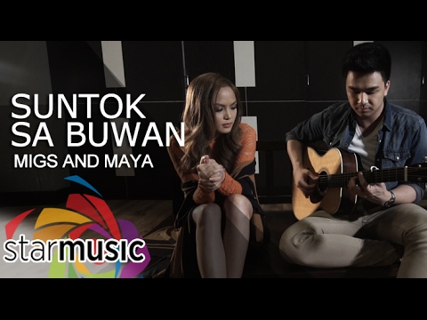 Migz And Maya - Suntok Sa Buwan (Official Lyric Video)