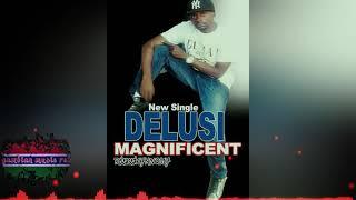 Download Lagu MAGNIFICENT JOE - DELUSI  (Official audio ) gambian music  2017. 🔥🔥🔥 Mp3
