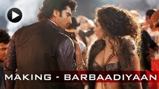 Making of the Song - Barbaadiyaan - Aurangzeb