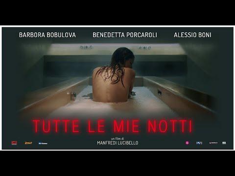 Preview Trailer Tutte le mie notti, trailer ufficiale