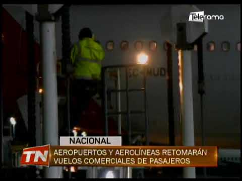 Aeropuertos y aerolíneas retomarán vuelos comerciales de pasajeros