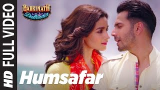"Video Humsafar (Full Video)  | Varun & Alia Bhatt | Akhil Sachdeva | ""Badrinath Ki Dulhania"" MP3, 3GP, MP4, WEBM, AVI, FLV Oktober 2018"
