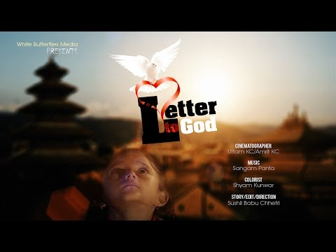 Nepali Art Short Film - Letter To God