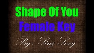 Video Shape Of You Karaoke Female Key | Ed Sheeran MP3, 3GP, MP4, WEBM, AVI, FLV Desember 2018