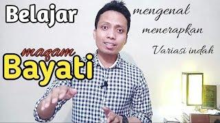 Video Belajar maqam/irama BAYATI dengan efektif, mudah & praktis MP3, 3GP, MP4, WEBM, AVI, FLV Maret 2019
