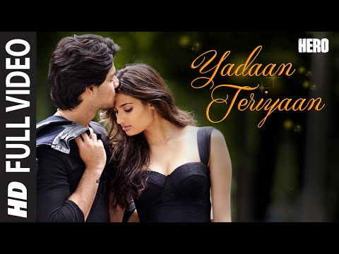 Download Yadaan Teriyaan FULL VIDEO Song - Rahat Fateh Ali Khan | Hero | Sooraj, Athiya | T-Series HD Mp4 3GP Video and MP3
