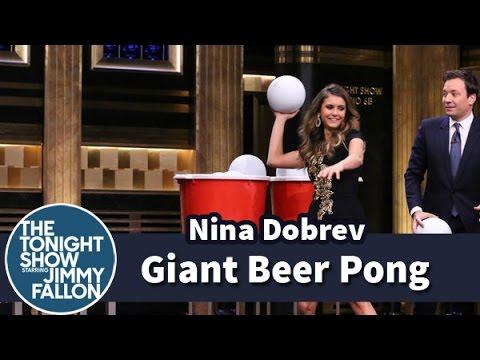 Giant Beer Pong with Nina Dobrev