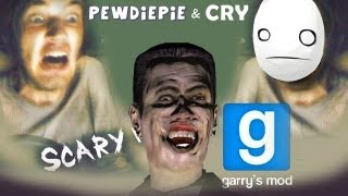 MOAR SPOOKS! - Pewds and Cry Plays: Garry's Mod: Scary Maps - Part 2