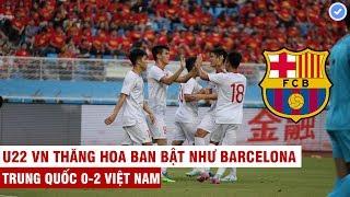 Video 10 phút hay nhất trận Việt Nam 2-0 Trung Quốc | U22 VN ban bật như Barcelona khiến đối thủ chóng mặt MP3, 3GP, MP4, WEBM, AVI, FLV September 2019