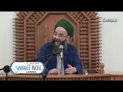 Cübbeli Ahmet Hocaefendinin 11 Temmuz 2016 Londra Sohbeti