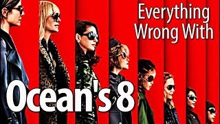 Video Everything Wrong With Ocean's 8 In 19 Minutes Or Less MP3, 3GP, MP4, WEBM, AVI, FLV November 2018